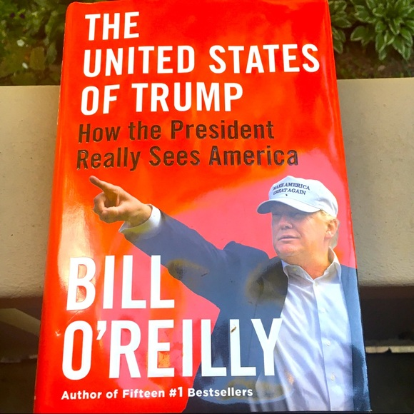 The United States of Trump - Bill O'Reilly